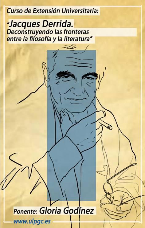 """""""Jacques Derrida. Deconstruyendo las fronteras entre filosofía y literatura"""""""