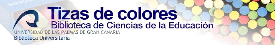 Tizas de colores. Blog de la Biblioteca de Ciencias de la Educación de la ULPGC