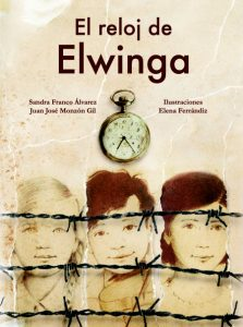 """El reloj de Elwinga"", de Sandra Franco y Juan José Monzón."