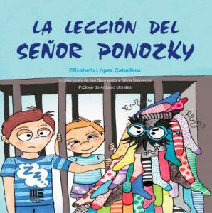 """""""La lección del señor Ponzky"""", de Elízabeth López Caballero"""