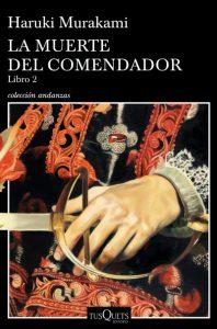 """La muerte del comendador. Libro 2"", de Haruki Murakami"