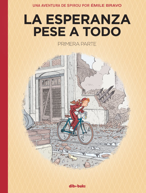 """La esperanza pese a todo"" de Émile Bravo"