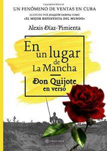 """""""En un lugar de La Mancha. Don Quijote en verso"""", de Alexis Díaz Pimienta"""