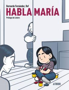 """Portada del cómic """"Habla María"""""""